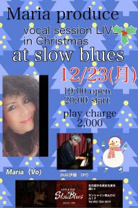 Maria produce vocal session LIVE in Christmas at Slow Blues